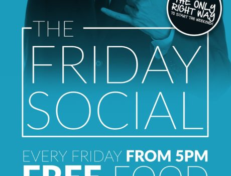 FRIDAY SOCIAL – EVERY FRIDAY FROM 5PM!